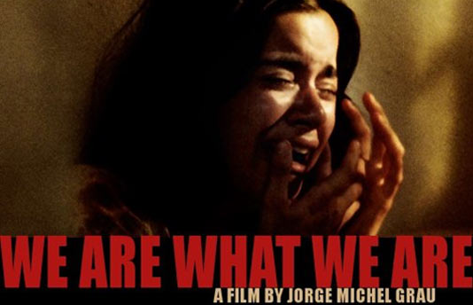 """Somos lo que hay"" (We Are What We Are)"