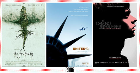 "2006 - ""Fountain"" – ""United 93"" – ""El camino de los ingleses"""