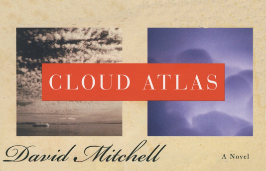 """Cloud Atlas"""