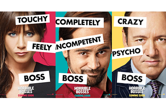 """Horrible Bosses"""