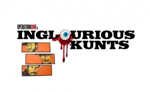Inglourious Kunts: Епизод XL
